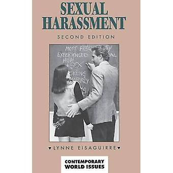 Sexual Harassment A Reference Handbook by Eisaguirre & Lynne