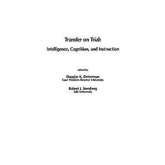 Übertragen Sie auf dem Prüfstand Intelligenz Kognition und Instruktion durch & Douglas Detterman