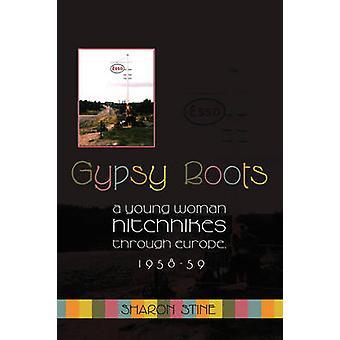 Gypsy Boots un Hitchhikes giovane donna attraverso Europa 195859 di Stine & Sharon