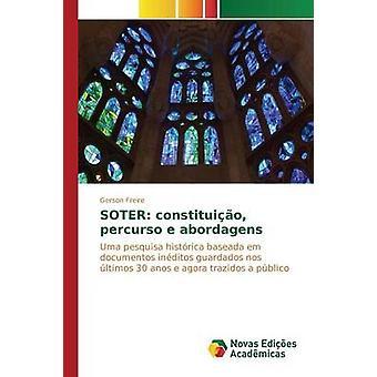 SOTER constituio percurso e abordagens by Freire Gerson