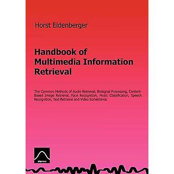 Handbuch der Multimedia-Informationsabfragen durch Eidenberger & Horst