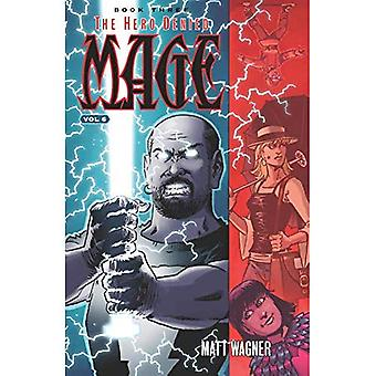 Mage Book Three: The Hero Denied Part Two (Volume 6)