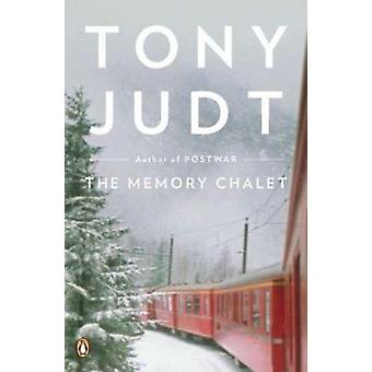 The Memory Chalet by Tony Judt - 9780143119975 Book