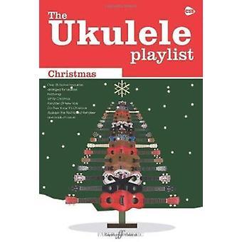 Ukulele Playlist - Christmas by Various - 9780571533589 Book