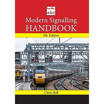 ABC Modern Signalling Handbook by Chris Hall - 9780711038394 Book