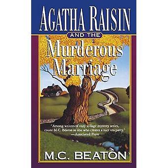 Agatha Raisin and the Murderous Marriage by M C Beaton - 978125009402
