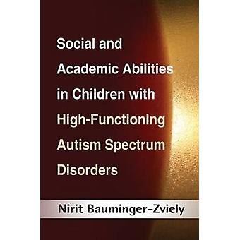 Social and Academic Abilities in Children with High-Functioning Autis