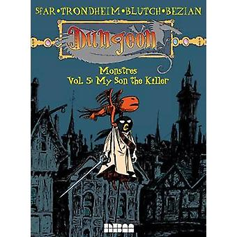 Dungeon - Monstres - My Son the Killer - Vol. 5 by Joann Sfar - 97815616