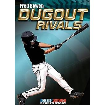 Dugout Rivals by Fred Bowen - Fred Bowen - 9781561455157 Book