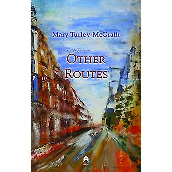 Other Routes by Mary Turkey-McGrath - 9781851321148 Book
