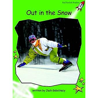 Out in the Snow - Early - Level 4 (International edition) by Jack Gabol