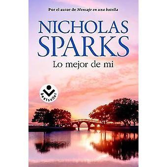 Lo Mejor de Mi by Nicholas Sparks - 9788416240654 Book