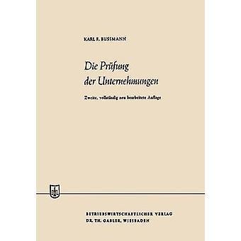 Die Prfung der Unternehmungen por BUSSMANN & Karl Ferdinand