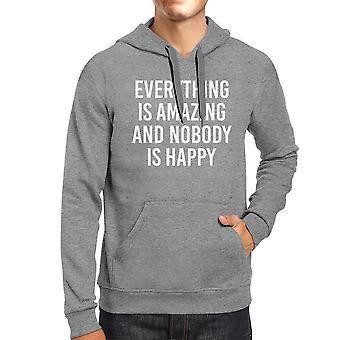 Everything Amazing Nobody Happy Simple Quote Unisex Gray Hoodie