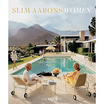 Slim Aarons Women by Aarons Slim Hawk Laura