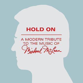 Forskellige kunstner - Hold på: hyldest musik af Michael McLean [CD] USA import