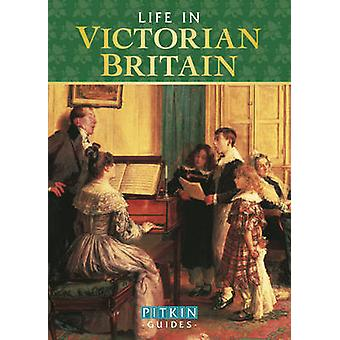 Life in Victorian Britain by Michael St. John Parker