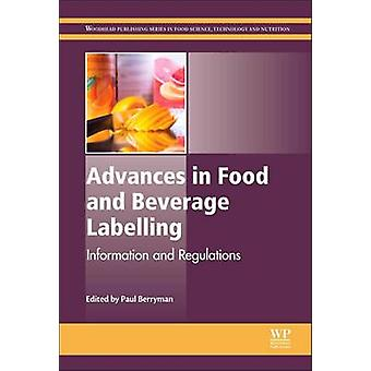 Advances in Food and Beverage Labelling par P Berryman