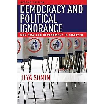 Democracy and Political Ignorance by Ilya Somin