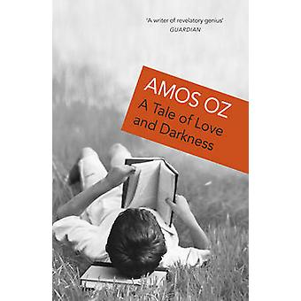 A Tale of Love and Darkness by Amos Oz - 9780099450030 Book