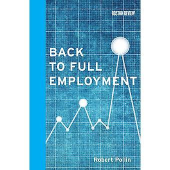 Terug naar volledige werkgelegenheid door Robert Pollin - 9780262017572 boek