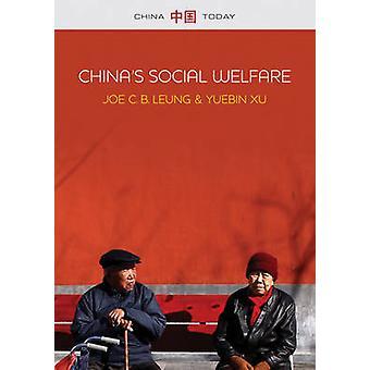 Protection sociale de la Chine - le troisième tournant par Joe C. B. Leung-