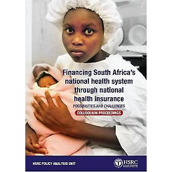 Financing South Africa's National Health System Through National Heal