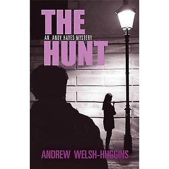 Jakt - ett Andy Hayes mysterium av Andrew Welsh-Huggins - 97808040118