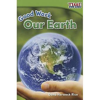 Bon travail - notre terre (fondations Plus) par Dona riz - 9781493821402