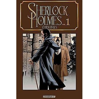 Sherlock Holmes Omnibus - Volume 1 by Scott Beatty - John Reppion - Le