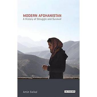 Moderna Afghanistan - en historia av kamp och överlevnad (reviderad editi