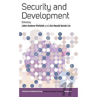 Security and Development by John-Andrew McNeish - Jon Harald Sande Li