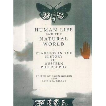 Human Life and the Natural World - Readings in the History of Western