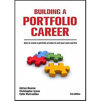 Bygga en portfölj karriär (3: e reviderade upplagan) av Adrian Bourne -