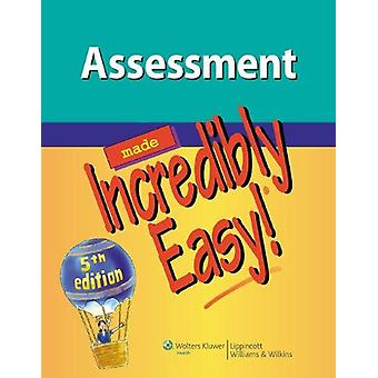 Assessment Made Incredibly Easy! (5th Revised edition) by Lippincott