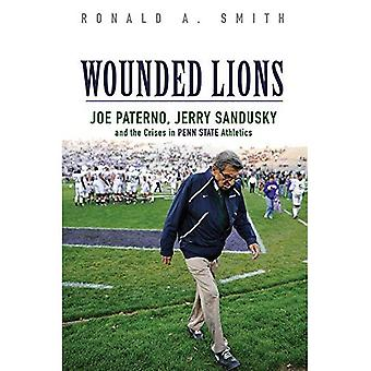 Wounded Lions (Sport and Society)