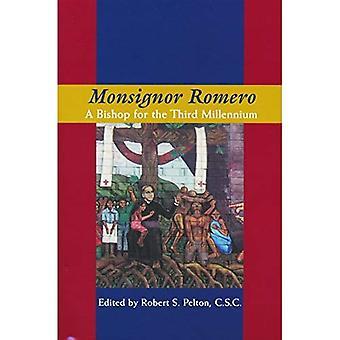 Monsignor Romero: Un vescovo per il terzo millennio