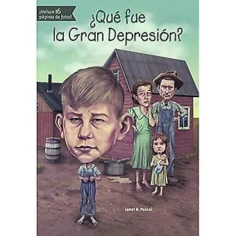 Que Fue La Gran Depresion? (What Was...)