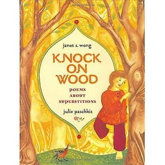 Knock on Wood: dikter om vidskepelse