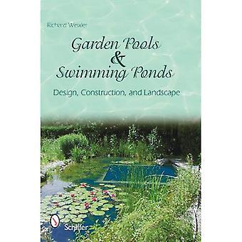 Trädgård, pool och simning dammar: Design, konstruktion och landskap