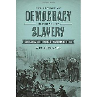 The Problem of Democracy in the Age of Slavery