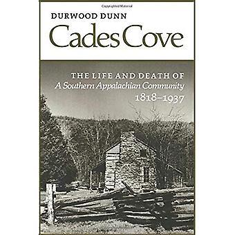 CADES Cove: Vie mort Southern Appalachian Community
