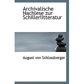 Archivalische Nachlese zur Schillerlitteratur