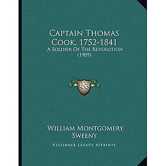 Captain Thomas Cook, 1752-1841: A Soldier of the Revolution (1909)