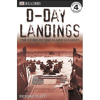 Aterrizajes de Normandía: La historia de la invasión aliada (lectores DK: nivel 4 (Pb))