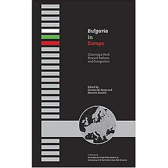 Bulgarije in Europa: een weg naar hervorming en integratie in kaart brengen