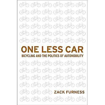 Yksi vähemmän Car: Pyöräily ja Automobility politiikka