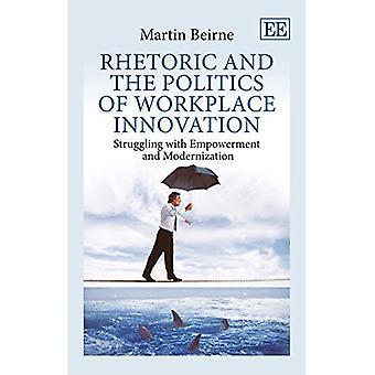 Retorica e la politica di innovazione sul luogo di lavoro