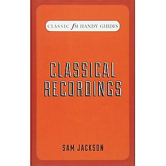 Classical Recordings (Classic FM Handy Guides)