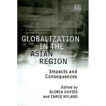 Globalization in the Asian Region : Impacts and Consequences